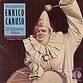 Play & Download 21 Favorite Arias by Enrico Caruso | Napster
