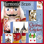 Handel, Bach, Cornelius, Tchaikovsky & Anderson: Christmas Crackers by Harmonic Brass