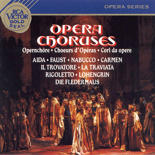 Play & Download Opera Choruses by Robert Shaw | Napster