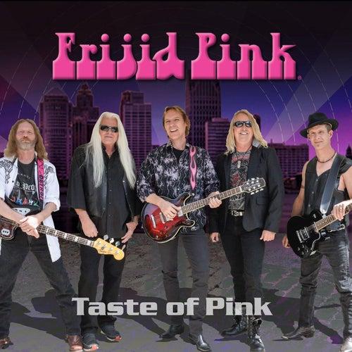 Taste of Pink by Frijid Pink
