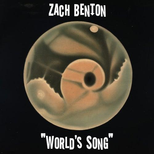 World's Song by Zach Benton
