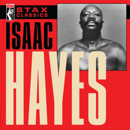 Stax Classics by Isaac Hayes