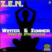 Winter & Summer (Subaway Rec. Approved Edition) by ZEN
