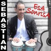 Esa Sonrisa by Sebastian