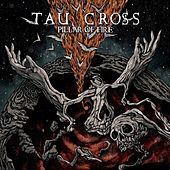 Pillar of Fire by Tau Cross