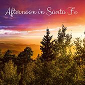 Afternoon in Santa Fe by Nature Sounds