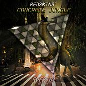 Concrete Jungle by The Redskins