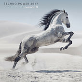 Techno Power 2017 by Various Artists