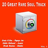 20 Great Rare Soul Tracks , Vol. 1 von Various Artists