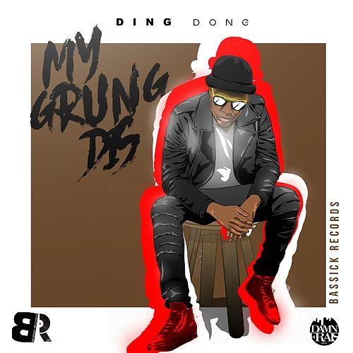 My Grung Dis - Single by Ding Dong