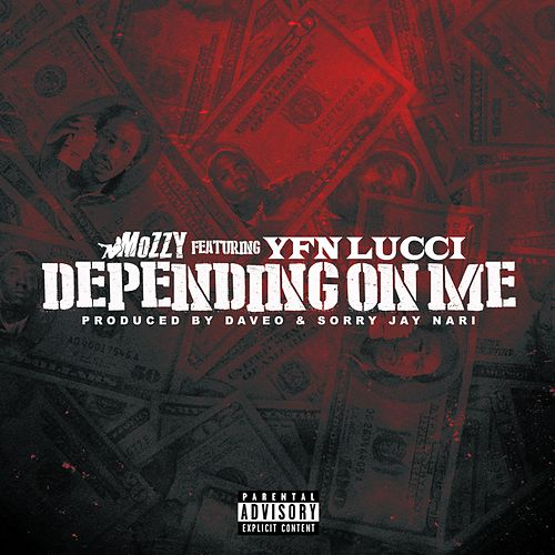 Depending On Me (feat. YFN Lucci) by Mozzy