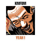 Yeah ! by KMFDM