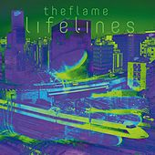 Lifelines by The Flame
