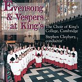 Evensongs & Vespers at King's by Various Artists