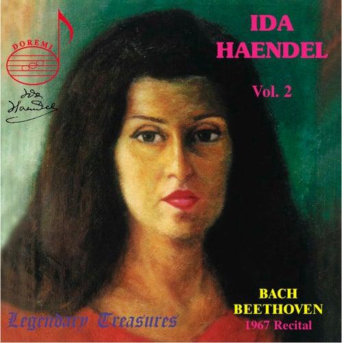 Ida Haendel, Vol. 2: 1967 Montreal Recital (Live) by Ida Haendel