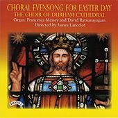 Choral Evensong for Easter Day by Various Artists