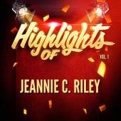 Highlights of Jeannie C. Riley, Vol. 1 von Jeannie C. Riley