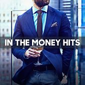 In The Money Hits by Various Artists