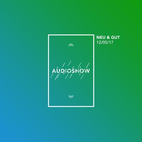 Neu & Gut Audioshow 12.05.2017 von Napster