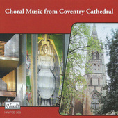 Choral Music from Coventry Cathedral by Various Artists