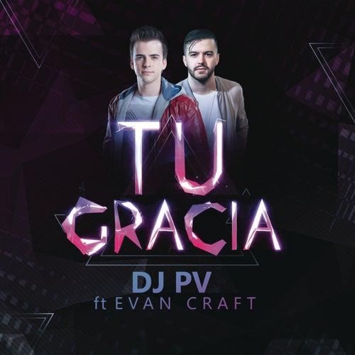 Tu Gracia de DJ PV