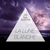 La lune blanche by Lys