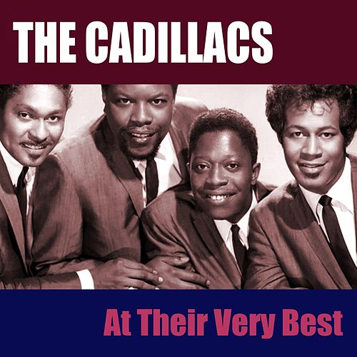 At Their Very Best by The Cadillacs