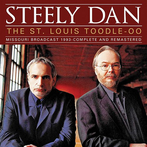 The St. Louis Toodle-Oo (Live) von Steely Dan