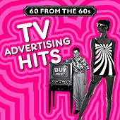 TV Advertising Hits (60 from the 60s) von Various Artists