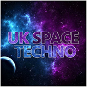 Uk Space Techno by Various Artists