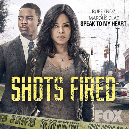 Speak to My Heart (Music from the Original TV Series Shots Fired) by Ruff Endz