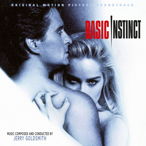 Basic Instinct (25th Anniversary Original Motion Picture Soundtrack) by Jerry Goldsmith