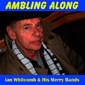 Play & Download Ambling Along by Ian Whitcomb | Napster