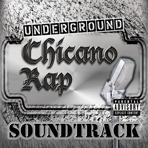 Play & Download Underground Chicano Rap Soundtrack by Various Artists | Napster