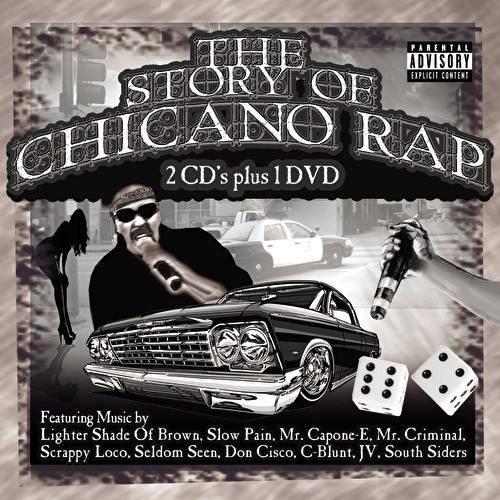 Play & Download The Story Of Chicano Rap by Various Artists | Napster