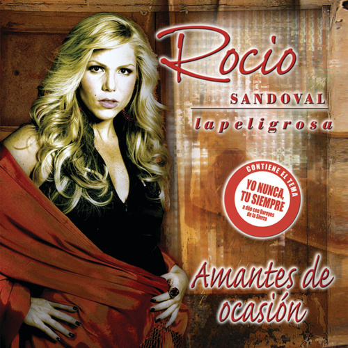 Play & Download Amantes De Ocasión by Rocio Sandoval 'La Peligrosa' | Napster