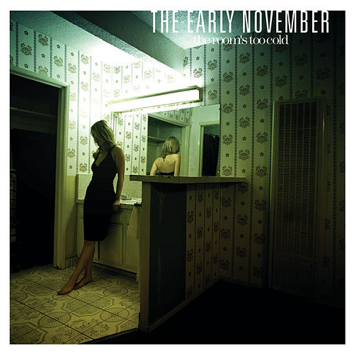 Play & Download The Room's Too Cold by The Early November | Napster