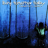 Play & Download Living Tomorrow Today: A Benefit for Ty Cambra by Various Artists | Napster
