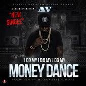 Money Dance by Compton AV