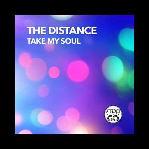 Take My Soul by Distance