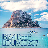 Ibiza Deep Lounge 2017 by Various Artists