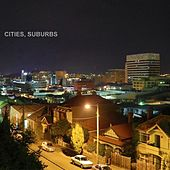 Cities, Suburbs by Subculture