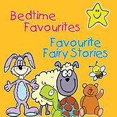 Bedtime Favourites & Favourite Fairy Stories by The C.R.S. Players