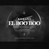 Kokane El Boo Boo by Kokane