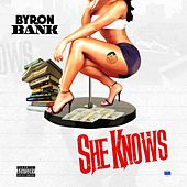 She Knows by Byron Bank