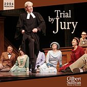 Trial by Jury by Gilbert