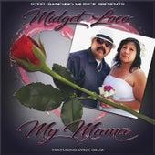 My Mama (feat. Lyrik Cruz) by Midget Loco