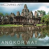 Moving Art: Angkor Wat (Original Motion Picture Soundtrack) by Alan Williams