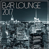 Bar Lounge 2017 by Various Artists