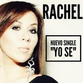 Yo Se (Single) by Rachel